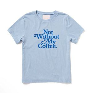 Ban.do Not Without My Coffee Crew Neck Size Small